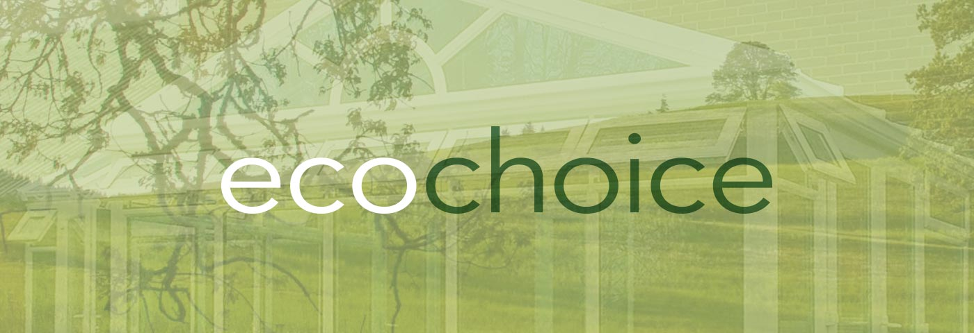 EcoChoice Double Glazing